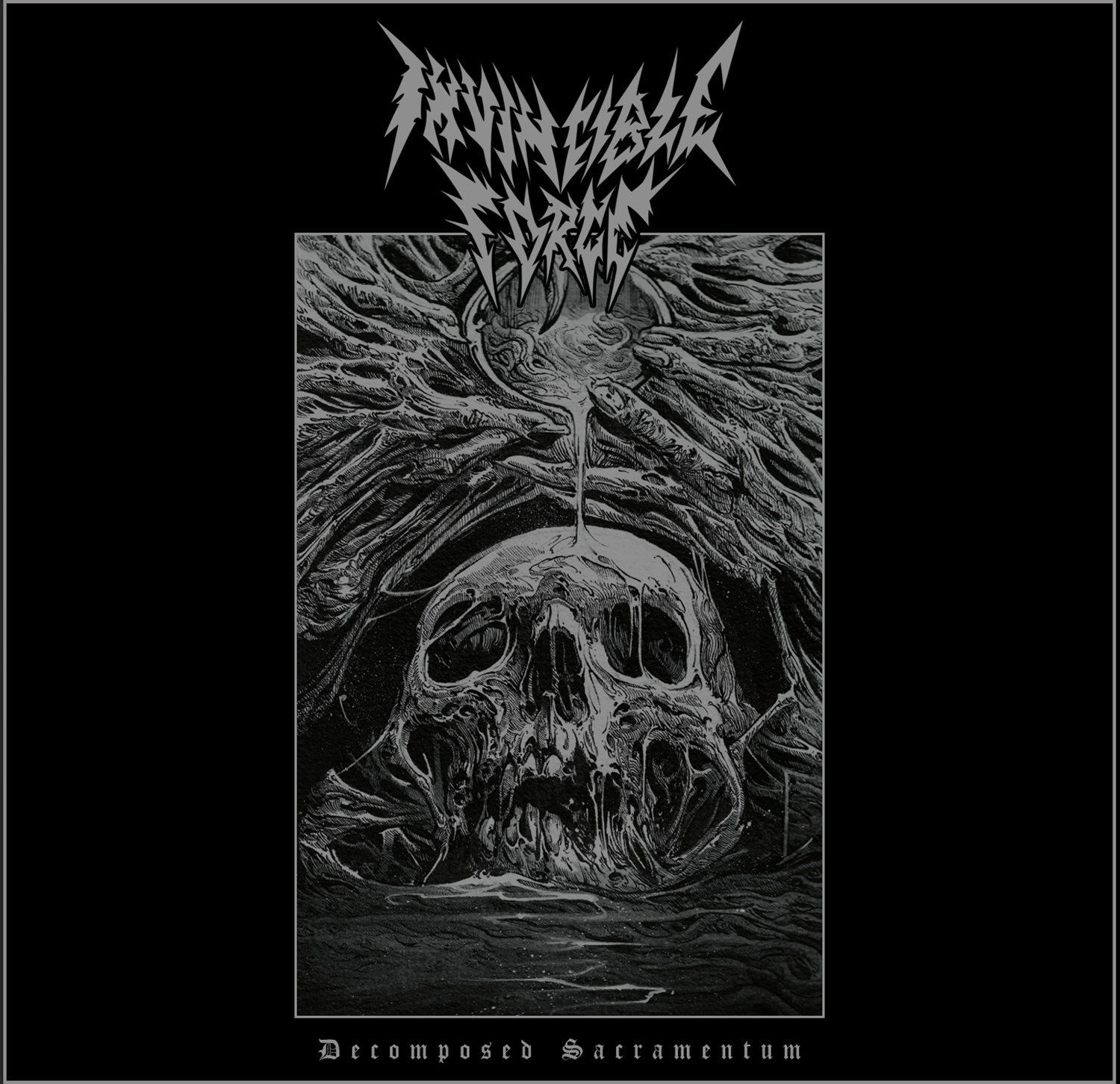 Invincible Force - Decomposed Sacramentum (2020)