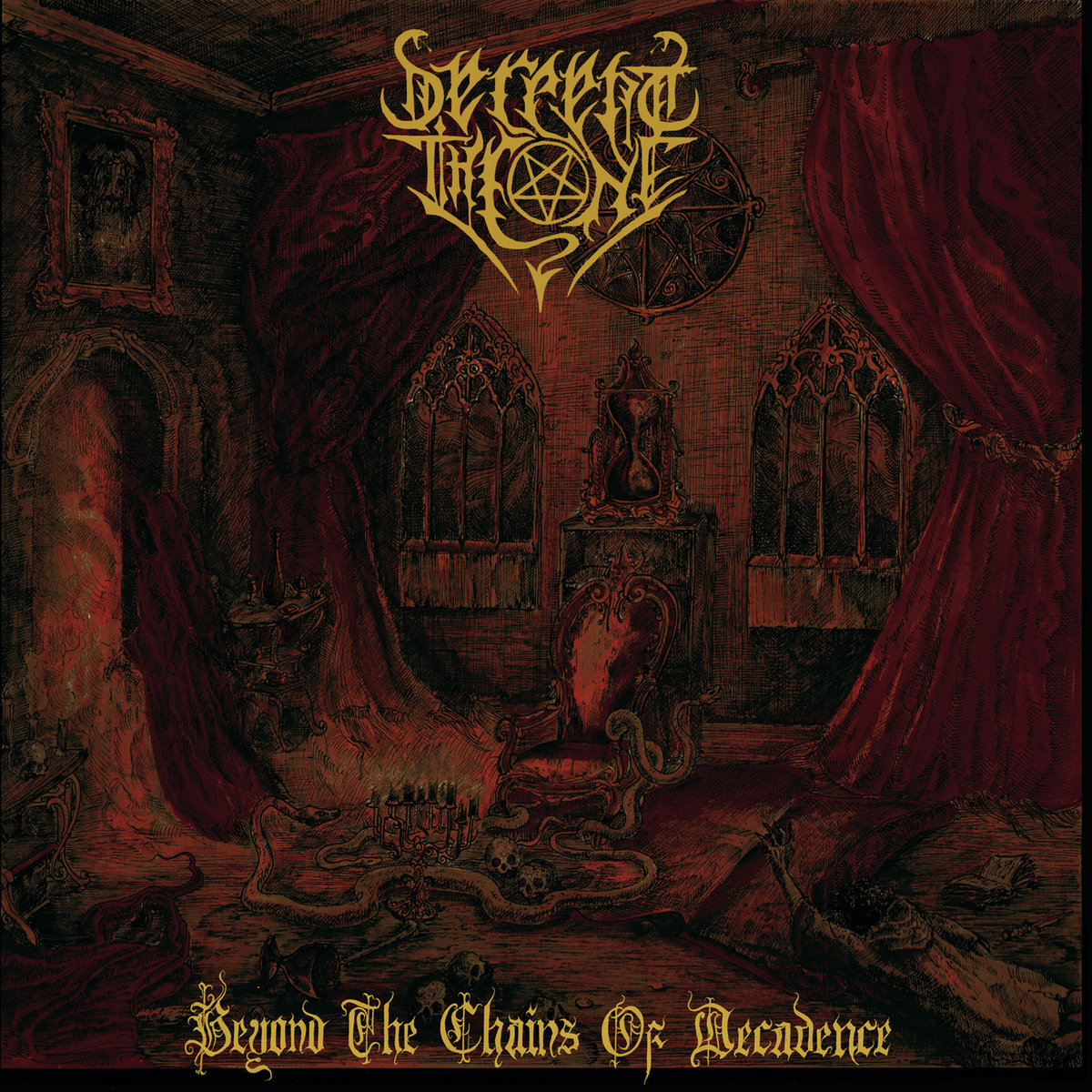 Serpent Throne - Beyond the Chains of Decadence (2020)
