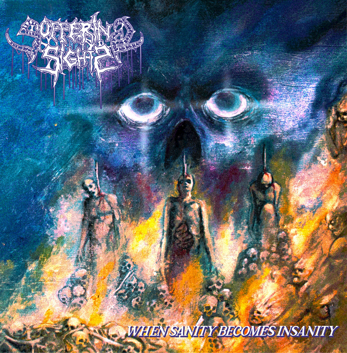 Suffering Sights - When Sanity Becomes Insanity (2021)